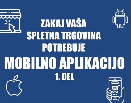 Zakaj vaša spletna trgovina potrebuje mobilno aplikacijo Positiva d.o.o.