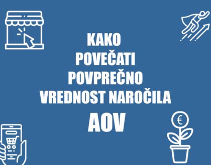 Kako povečati povprečno vrednost naročila AOV - Positiva rešitve d.o.o.